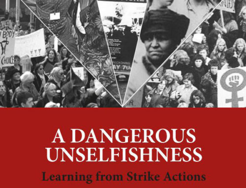 New Publication: A Dangerous Unselfishness – Learning from Strike Actions