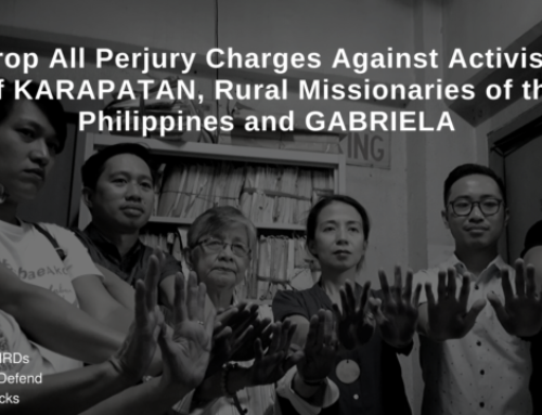Drop All Perjury Charges Against Activists of KARAPATAN, Rural Missionaries of the Philippines and GABRIELA