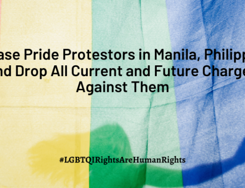 Release Pride Protestors in Manila, Philippines and Drop All Current and Future Charges Against Them