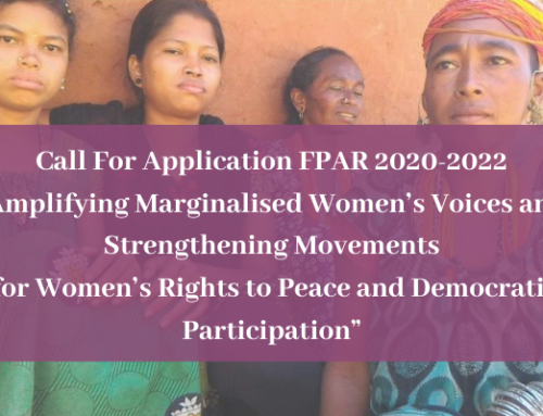 "Call For Application: FPAR 2020-2022 ""Amplifying Marginalised Women's Voices and Strengthening Movements for Women's Right to Peace and Democratic Participation"
