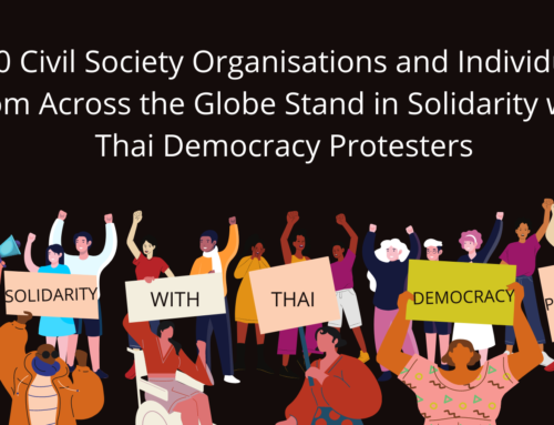 210 Civil Society Organisations and Individuals from Across the Globe Stand in Solidarity with Thai Democracy Movement
